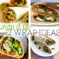 wrap it up: 12 yummy wrap ideas