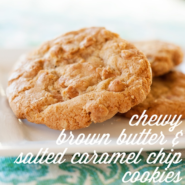 chewy-brown-butter-&-salted-caramel-chip-cookies